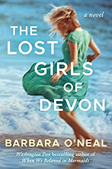 The Lost Girls of Devon by [Barbara O'Neal]
