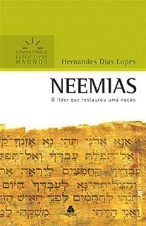 NEEMIAS: O líder que restaurou uma nação