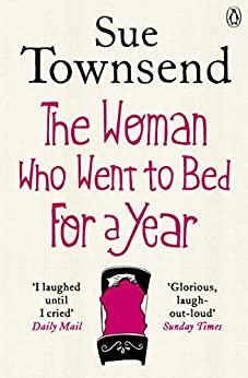 The Woman who Went to Bed for a Year by [Sue Townsend]