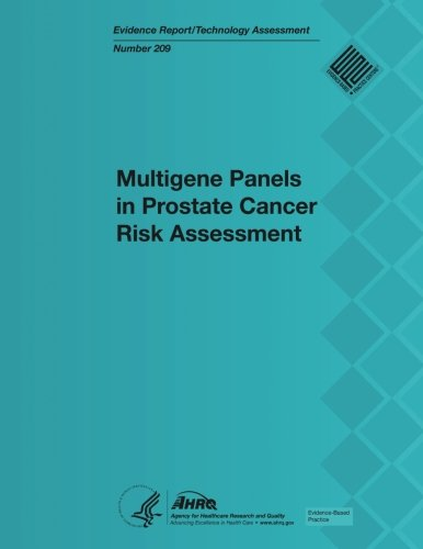 Multigene Panels in Prostate Cancer Risk Assessment: Evidence Report/Technology Assessment Number 209