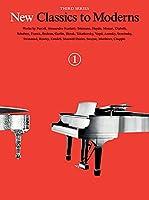 New Classics to Moderns (New Classics to Moderns, Third Series)