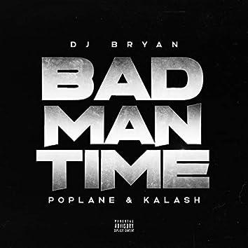 Bad Man Time