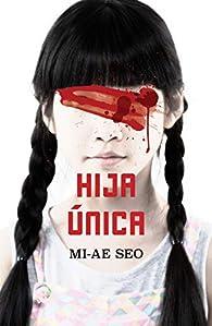 Hija única par Mi-Ae Seo