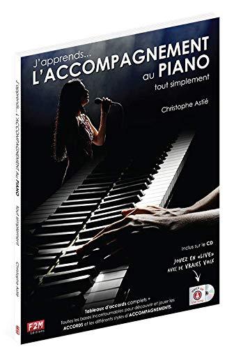 J'apprends... L'ACCOMPAGNEMENT AU PIANO tout simplement + CD