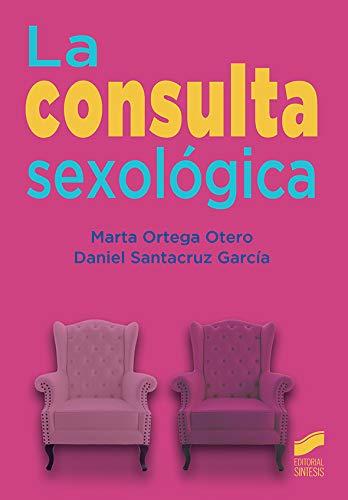 La consulta sexológica: 12 (Ciencias de la salud)