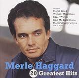 20 Greatest Hits von Merle Haggard