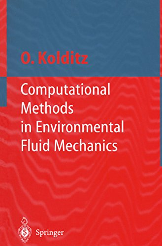 Computational Methods in Environmental Fluid Mechanics (Engineering Online Library) (English Edition)
