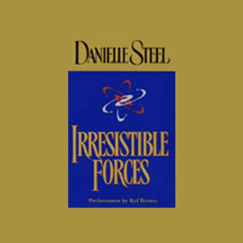 Irresistible Forces                   By:                                                                                                                                 Danielle Steel                               Narrated by:                                                                                                                                 Kyf Brewer                      Length: 5 hrs and 27 mins     6 ratings     Overall 4.7