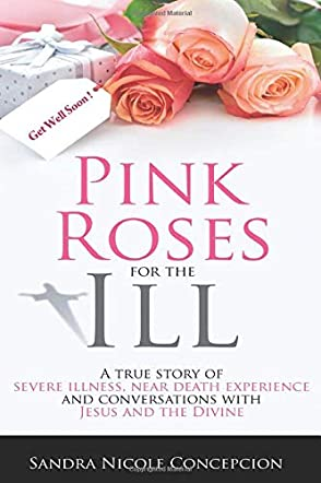 Pink Roses for the Ill