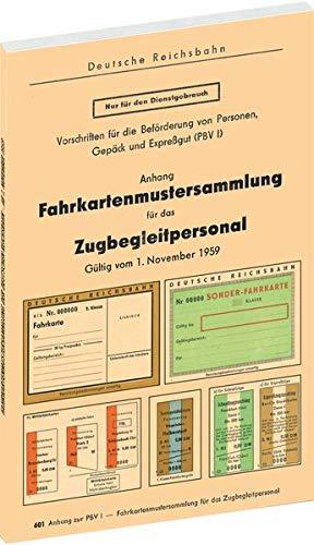 Fahrkartenmustersammlung für das Zugbegleitpersonal der Deutschen Reichsbahn 1959: - Gültig vom 1. November 1959 -