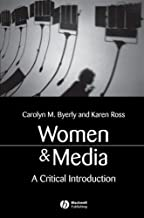 Women and Media: A Critical Introduction