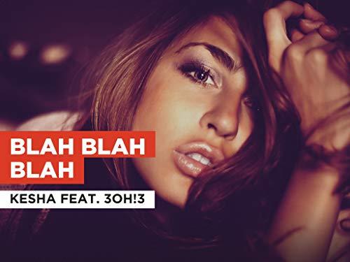Blah Blah Blah al estilo de Kesha feat. 3OH!3