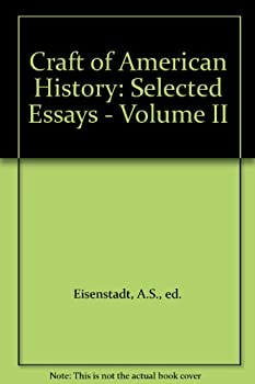 Paperback Craft of American History: Selected Essays - Volume II Book