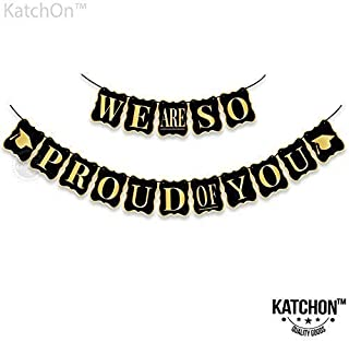 KatchOn We are so Proud of You Banner - No DIY Required | Black and Gold - USA, Graduation Party Supplies 2020 | Classy and Luxurious Graduation Banner for Graduation Decorations, Grad Party , Large
