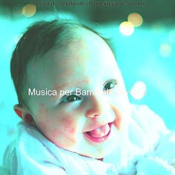 Musica di Sottofondo (Pomeriggio di Sonno)