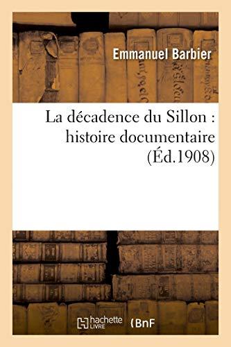 La décadence du Sillon: histoire documentaire (Généralités)