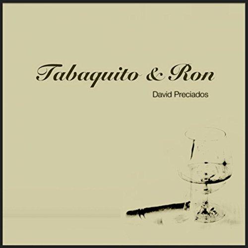 Tabaquito & Ron (Original Mix)