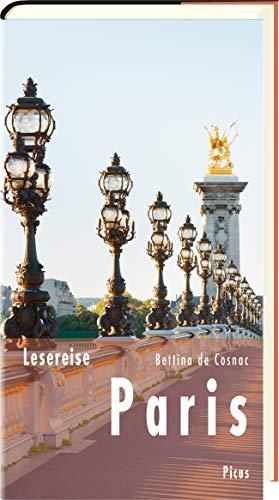 Lesereise Paris: Das Parfum einer Stadt