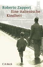 Eine italienische Kindheit (German Edition)