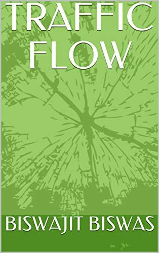 TRAFFIC FLOW (English Edition)