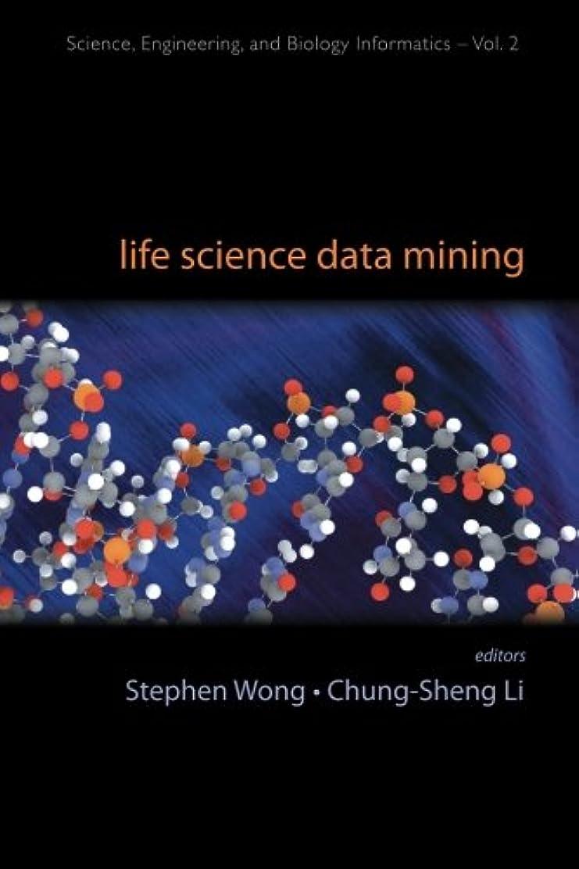パネル残酷命令的Life Science Data Mining (Science, Engineering, and Biology Informatics)