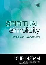 Spiritual Simplicity: Doing Less, Loving More