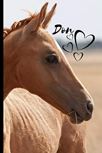 Don Horse Notebook For Horse Lovers: Composition Notebook 6x9' Blank Lined Journal