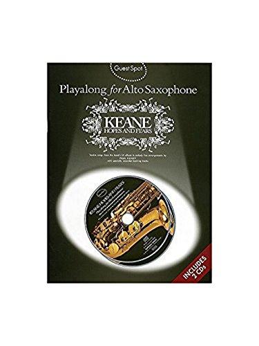 Guest Spot: Playalong Keane \'Hopes And Fears\' For Alto Saxophone. Partitions, CD pour Saxophone Alto