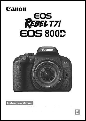 Canon EOS Rebel T7i, EOS 800D Digital Camera User's Instruction Manual Book, Basic User Guide