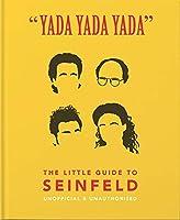 Yada Yada Yada: The Little Guide to Seinfeld (Little Book)