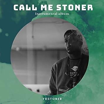 Call Me Stoner