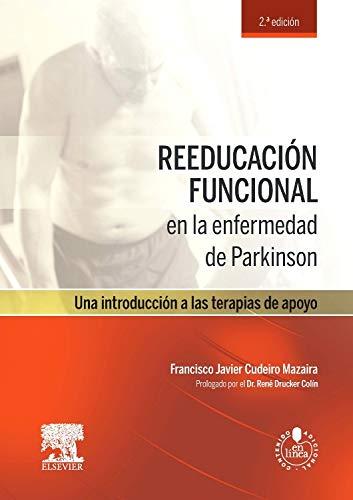 Reeducación Funcional En La Enfermedad De Parkinson - 2ª Edición (+ Acceso Web)