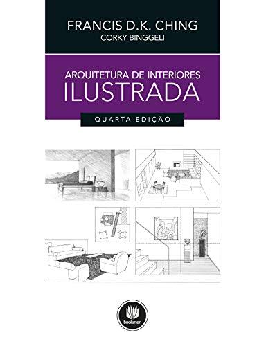 Arquitetura de Interiores Ilustrada (Portuguese Edition)
