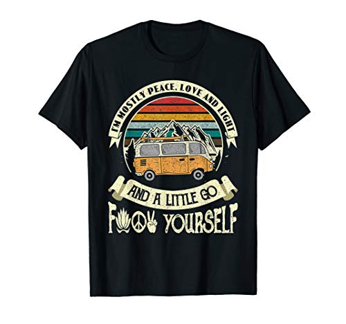 I'm Mostly Peace Love And Light & A Little Go Hippie Van T-Shirt