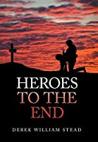 Heroes to the End