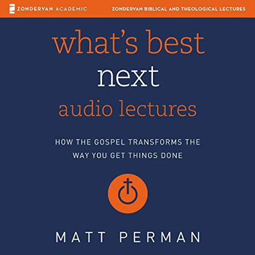 What's Best Next: Audio Lectures cover art