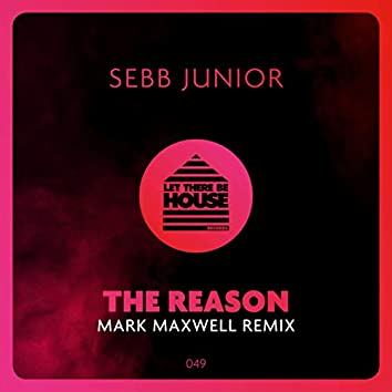 The Reason (Mark Maxwell Remix)