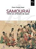 Samouraï - 1000 ans d'histoire du Japon