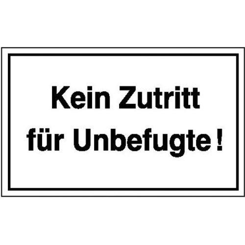 INDIGOS UG - Kein Zutritt für Unbefugte! Hinweisschild Betriebskennzeichnung, Alu-Dibond 25x15 cm - Warnung - Sicherheit - Hotel, Firma, Haus