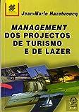 Management dos Projectos de Turismo e Lazer