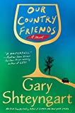 Our Country Friends: A Novel