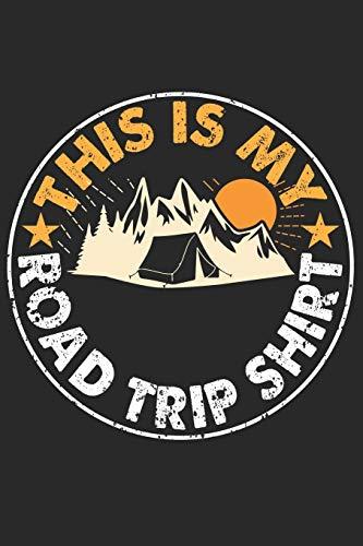 Mein Reisetagebuch: Dein persönliches Tourenbuch für Wohnmobil, Wohnwagen und Campingreisen ♦ Vorlage für Streckenaufzeichnungen, Bewertungen, ... 6x9 Format ♦ Motiv: Roadtrip shirt 12