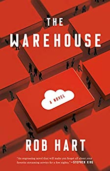 The Warehouse: A Novel by [Rob Hart]