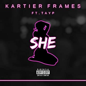 She (feat. Tay P)
