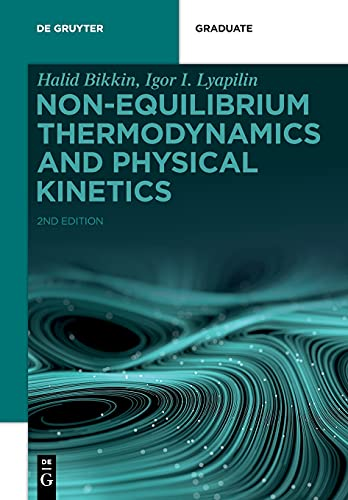 Non-equilibrium Thermodynamics and Physical Kinetics (de Gruyter Textbook)