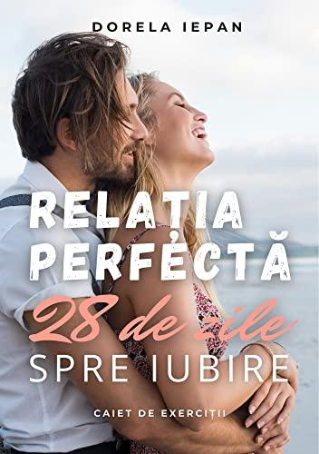 Relația Perfectă: Caiet de exerciții (English Edition)
