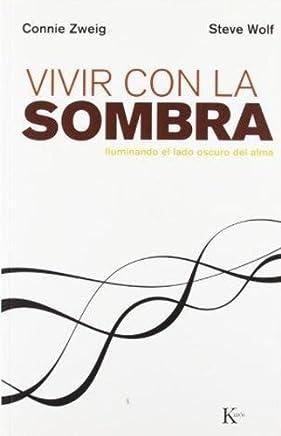Vivir Con La Sombra (Spanish Edition) by Steve Wolf Connie Zweig(2000-08)