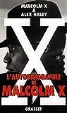 L'autobiographie de Malcolm X - Grasset - 17/02/1993