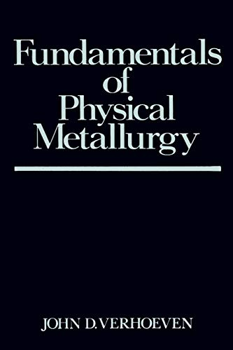 J7eebook fundamentals of physical metallurgy by john d verhoeven easy you simply klick fundamentals of physical metallurgy book download link on this page and you will be directed to the free registration form after the fandeluxe Images