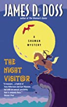 The Night Visitor: A Shaman Mystery (Charlie Moon Series Book 5)